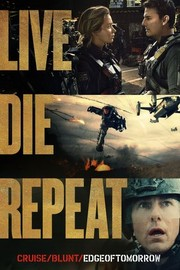 Live Die Repeat: Edge of Tomorrow (2014)