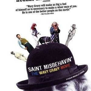 Saint Misbehavin': The Wavy Gravy Movie (2010) - Rotten Tomatoes