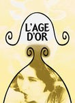 L'�ge d'Or (Age of Gold) (The Golden Age)