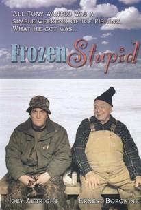 Frozen Stupid