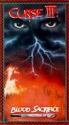 Curse 3: Blood Sacrifice
