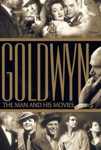 Goldwyn: The Man and His Movies