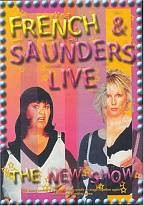Fench & Saunders Live!: The New Show