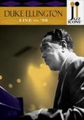 Jazz Icons: Duke Ellington: Live in '58