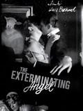 The Exterminating Angel (El �ngel Exterminador)