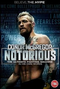 61c7b1d63c920 Conor McGregor: Notorious (2017) - Rotten Tomatoes