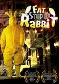 Fat Stupid Rabbit