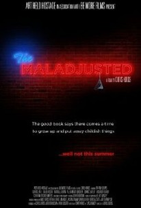 The Maladjusted