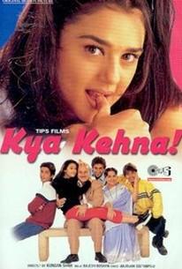 Kya Kehna (Friends)