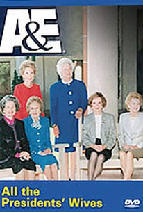 A&E - All The Presidents' Wives