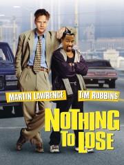Nothing to Lose