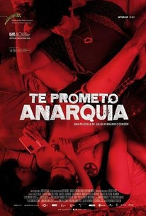 I Promise You Anarchy (Te prometo anarquía)