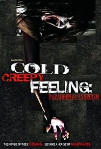 Cold Creepy Feeling