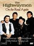 The Highwaymen: On the Road Again