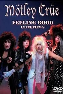 Motley Crue: Feeling Good: Interviews