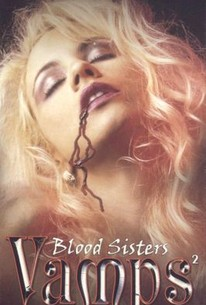 Vamps 2: Blood Sisters
