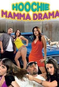 Hoochie Mama Drama