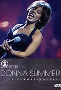 Donna Summer - VH-1 Presents Donna Summer Live & More ... Encore!
