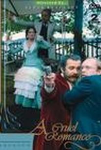 Zhestokiy romans (A Cruel Romance) (Ruthless Romance)