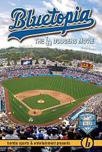 Bluetopia: The LA Dodgers Movie