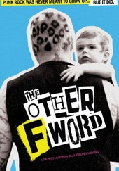 The Other F Word