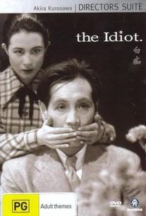 Hakuchi (The Idiot)
