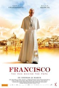 Francisco - The Man Behind the Pope