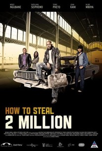 How to Steal 2 Million