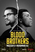 Blood Brothers: Malcolm X & Muhammad Ali