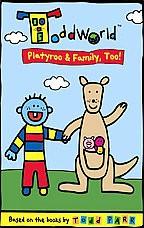 ToddWorld - Platyroo and Family Too!