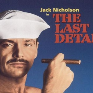 The Last Detail >> The Last Detail 1973 Rotten Tomatoes