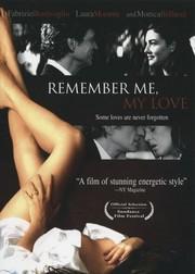 Remember Me, My Love
