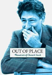Out of Place: Memories of Edward Said