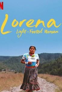 Lorena, Light-Footed Woman (Lorena, la de pies ligeros)