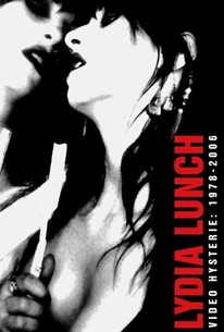 Lydia Lunch: Video Hysterie: 1978 - 2006
