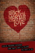 Brick and Mortar and Love