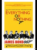 Everything or Nothing: The Untold Story of 007
