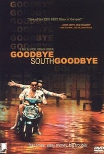 Goodbye South, Goodbye