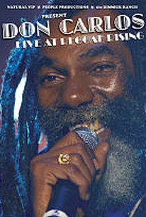 Don Carlos: Live at Reggae Rising
