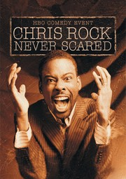 Chris Rock: Never Scared