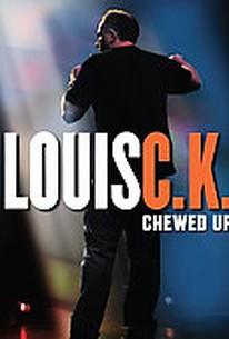 Louis C.K. - Chewed Up