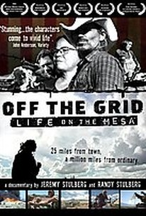 Off The Grid - Life on the Mesa