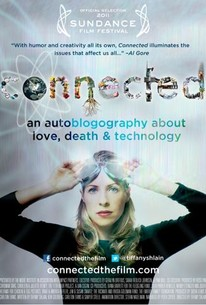 Connected: An Autoblogography About Love, Death & Technology