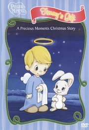 Precious Moments: Timmy's Gift