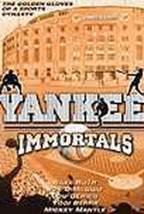 Yankee Immortals