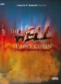 Tell Hell... I Ain't Comin'