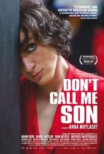 Don't Call Me Son (Mãe Só Há Uma)