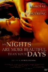 My Nights are More Beautiful Than your Days