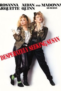 Desperately Seeking Susan 1985 Rotten Tomatoes In a way that involves despair, extreme measures, or rashness : desperately seeking susan 1985