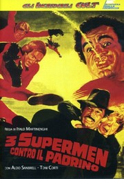 3 Supermen Against Godfather (Süpermenler)